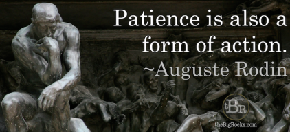 Image from http://thebigrocks.com/patience/